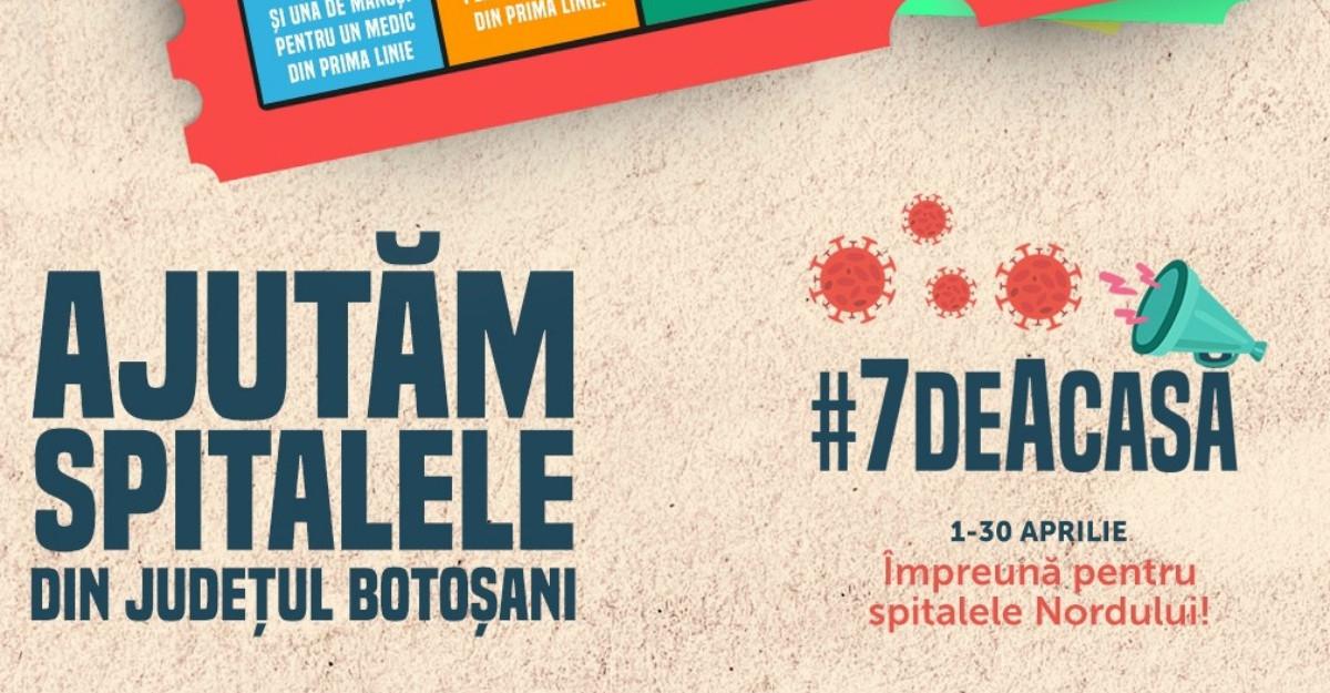 #7deacasă – BILETUL NORDULUI, un apel de solidaritate pentru spitalele din județul Botoșani