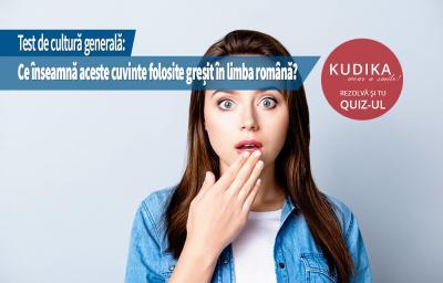 Test de cultura generala: Ce inseamna aceste cuvinte folosite cu sens gresit in limba romana?