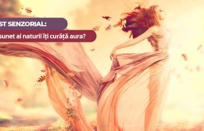 Test Senzorial: Ce sunet al naturii iti curata aura?