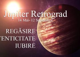 Jupiter retrograd: Alarmă astrologică ce îndeamnă la Regăsire, Autenticitate, Iubire