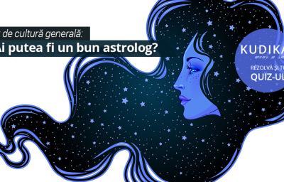 Test de cultura generala: Ai putea fi un bun astrolog?