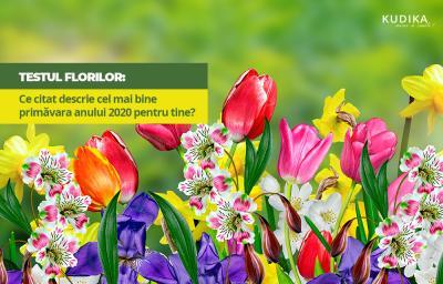 Testul Florilor: Ce citat descrie cel mai bine primavara anului 2020 pentru tine?