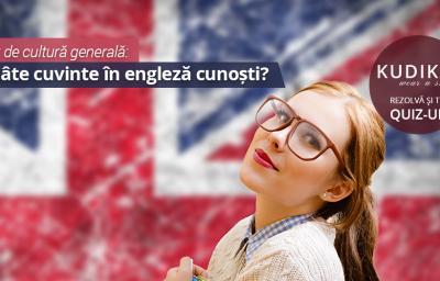 Test de cultura generala: Cate cuvinte in engleza cunosti?