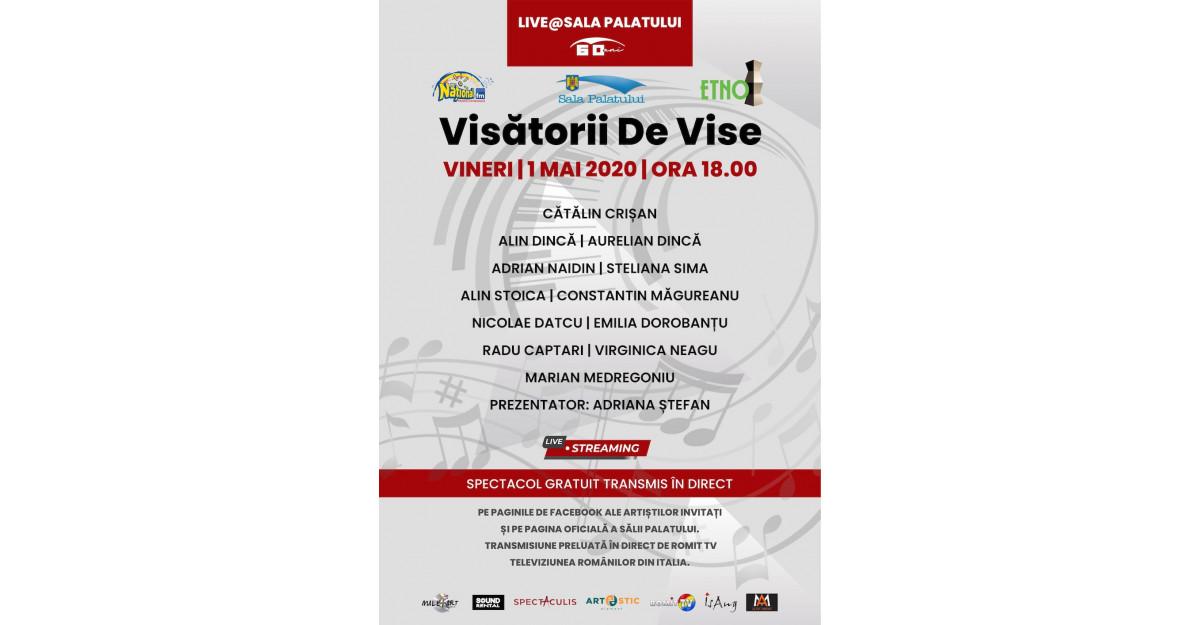 """Concert gratuit marca Sala Palatului - live """"Visătorii de vise"""""""