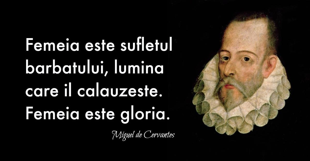 Alfabetul dragostei: Cele mai frumoase citate despre iubire dupa Miguel de Cervantes