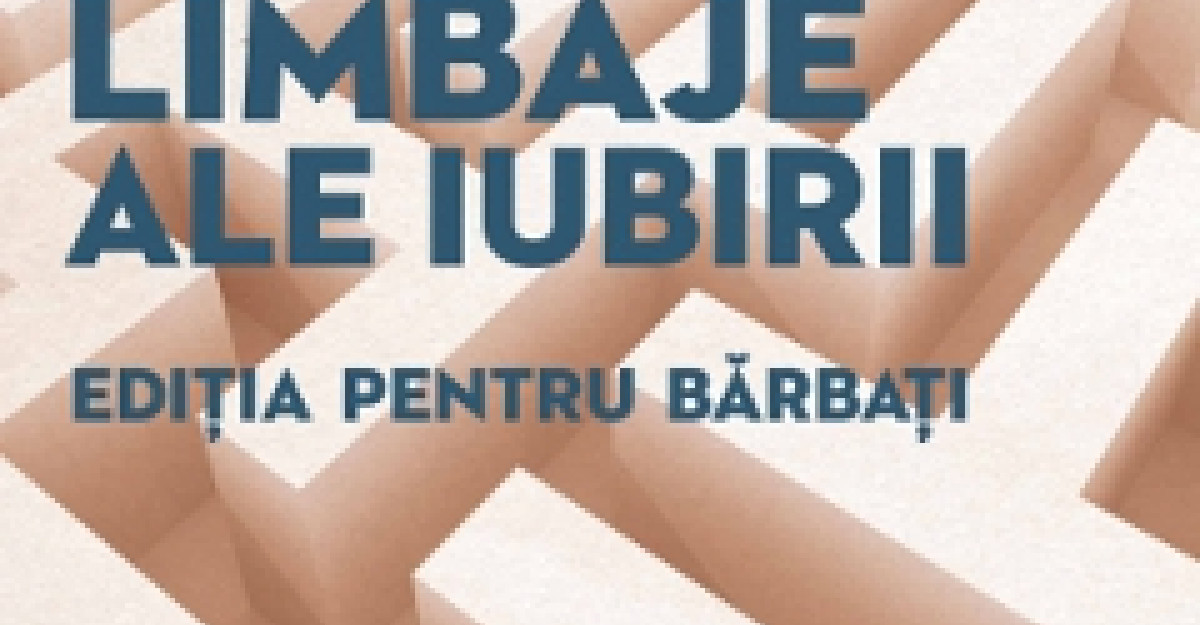 Bookfest: Cele cinci limbaje ale iubirii. Editia pentru barbati