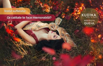 Testul sufletului: Ce calitate te face memorabila?