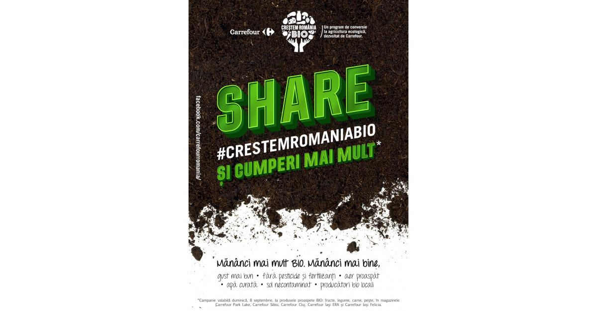 """Carrefour lansează """"Împreună Creștem România BIO"""" - o campanie de creștere a consumului de produse BIO în România"""