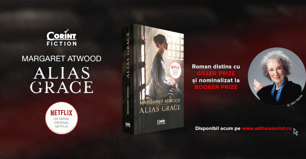 Recomandare de carte: ALIAS GRACE de Margaret Atwood