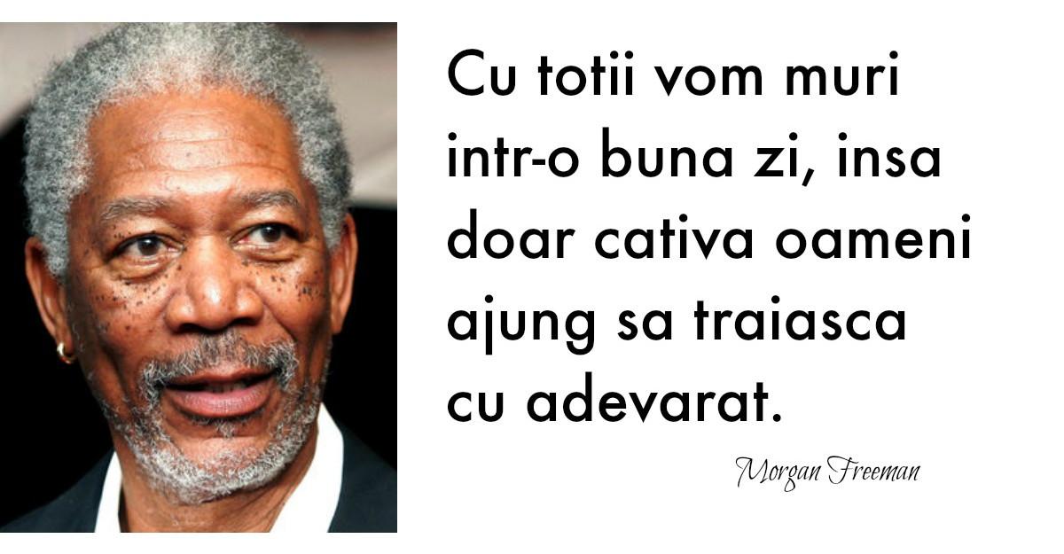 Mesajul lui Morgan Freeman te va face sa vezi viata cu alti ochi