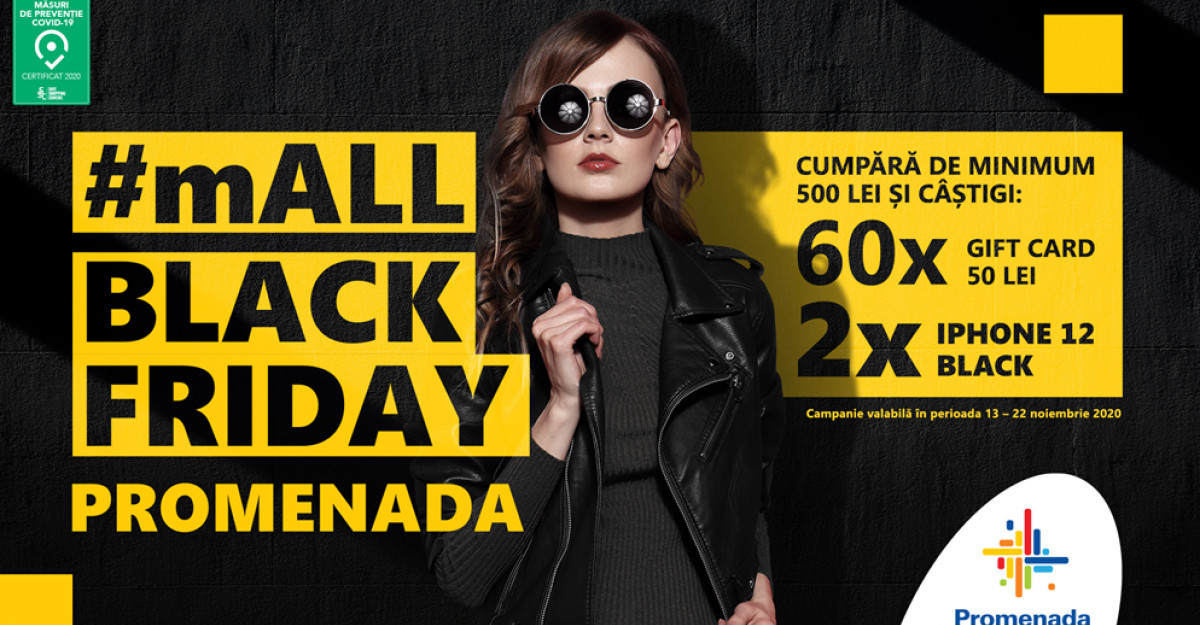 mALL BLACK FRIDAY ia startul la Promenada Mall