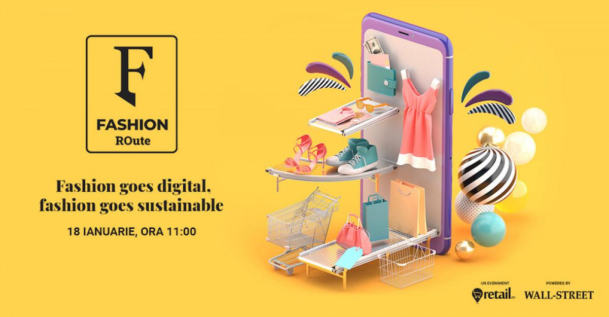 What's next in fashion? Participă la Fashion ROute: Fashion goes digital, fashion goes sustainable și află
