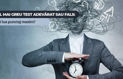 Cel mai greu test ADEVARAT sau FALS: Poti lua punctaj maxim?