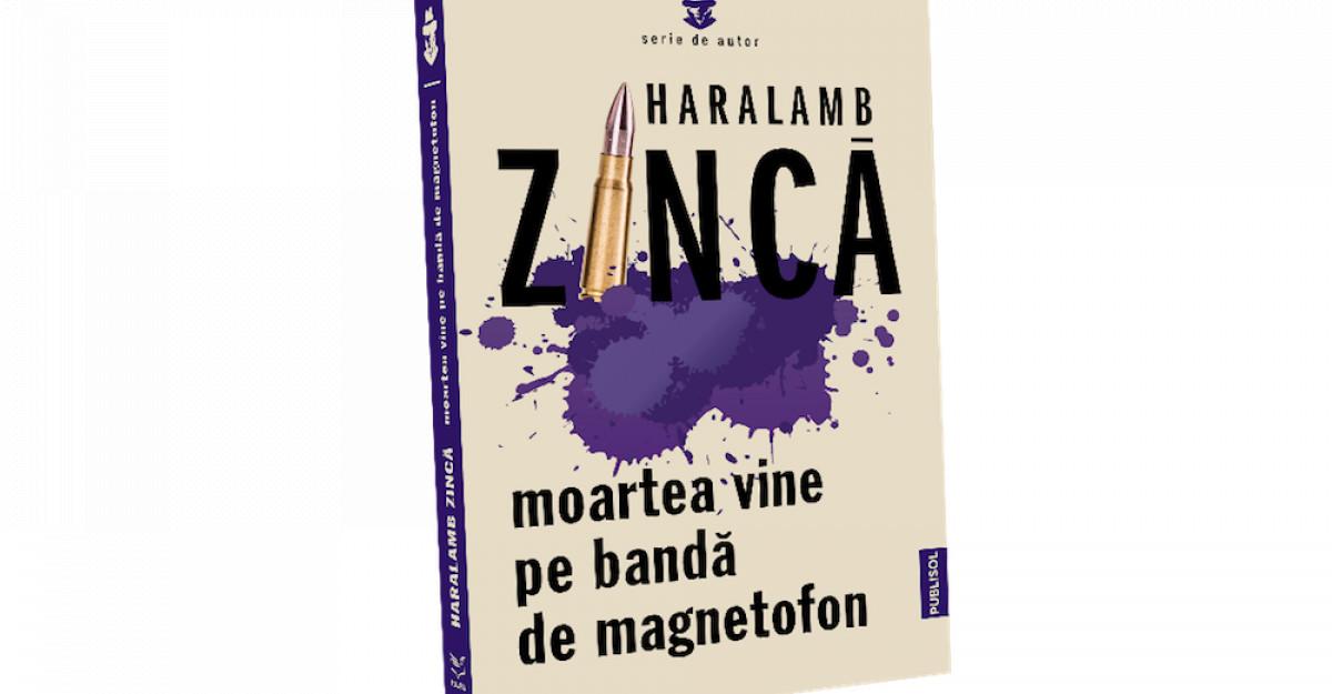 Haralamb Zinca, maestrul thrillerului polițist și de spionaj