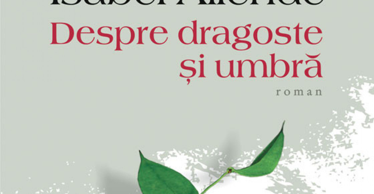 Carti de citit pe plaja: Despre dragoste si umbra de Isabel Allende