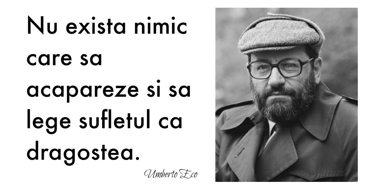 Alfabetul dragostei. Cele mai frumoase citate despre iubire dupa Umberto Eco