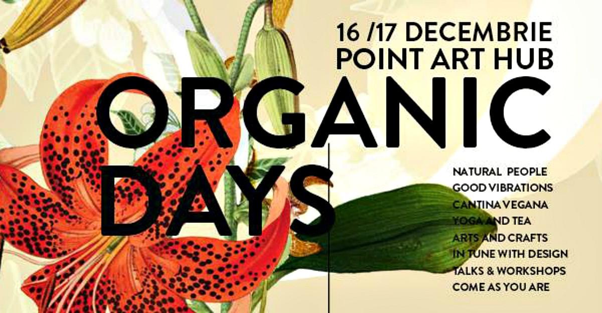 Organic Christmas, pe 16 & 17 decembrie la Point