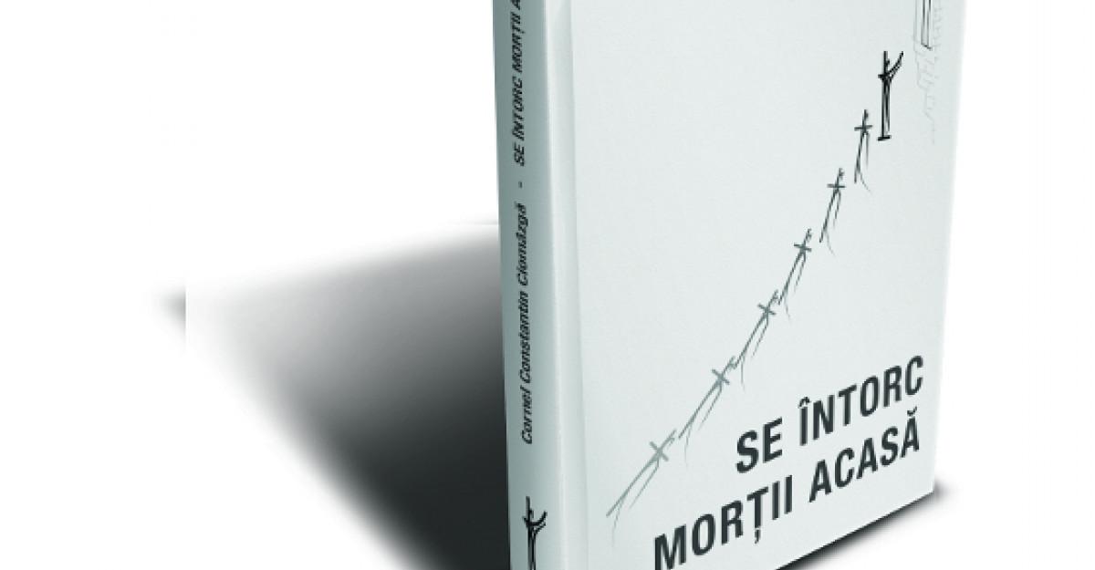 Lansare de carte: Se intorc mortii acasa