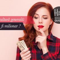 Test de cultura generala: Ai putea fi milionar?