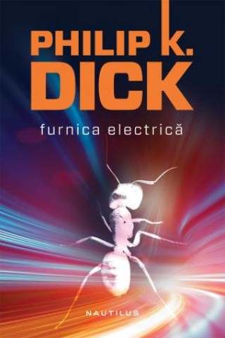 Furnica electrica (hardcover)
