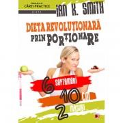 Dieta revolutionara prin portionare - Ian K. Smith