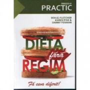 Dieta fara regim - Ben Flether, Karen Pine, Danny Penman