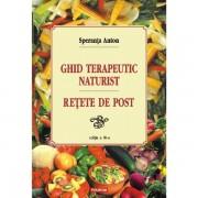 Ghid terapeutic naturist - Retete de post - Ed. a III-a