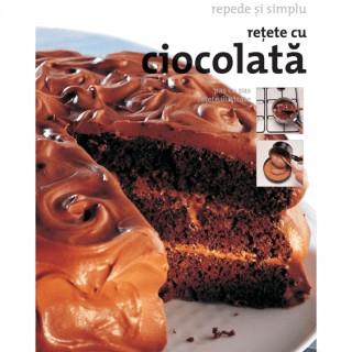 Retete cu ciocolata - Repede si simplu