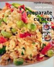 Retete pentru preparate cu orez