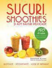 Sucuri smoothies si alte bauturi delicioase