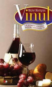 Vinul. Un aliment esential pentru sanatatea ta