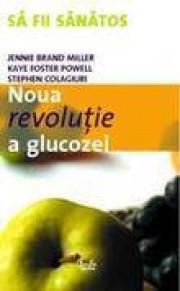 Noua revolutie a glucozei. Indicele glicemic o solutie pentru sanatate ideala