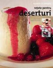 Retete pentru deserturi