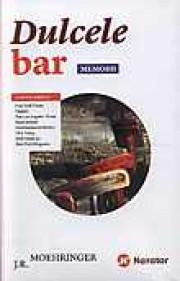 Dulcele bar - memorii