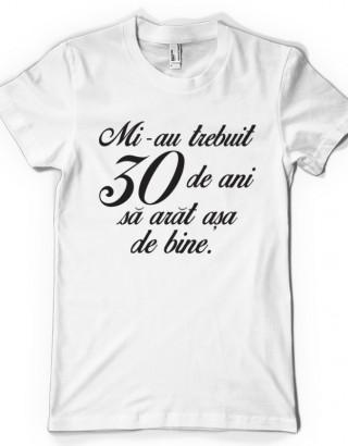 Tricou personalizat 30 de ani
