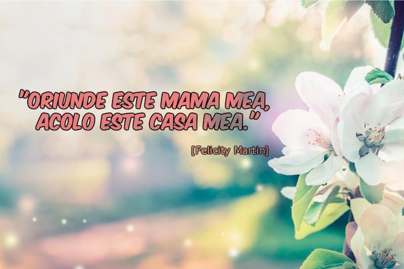 Citate despre mama și mesaje de 8 Martie
