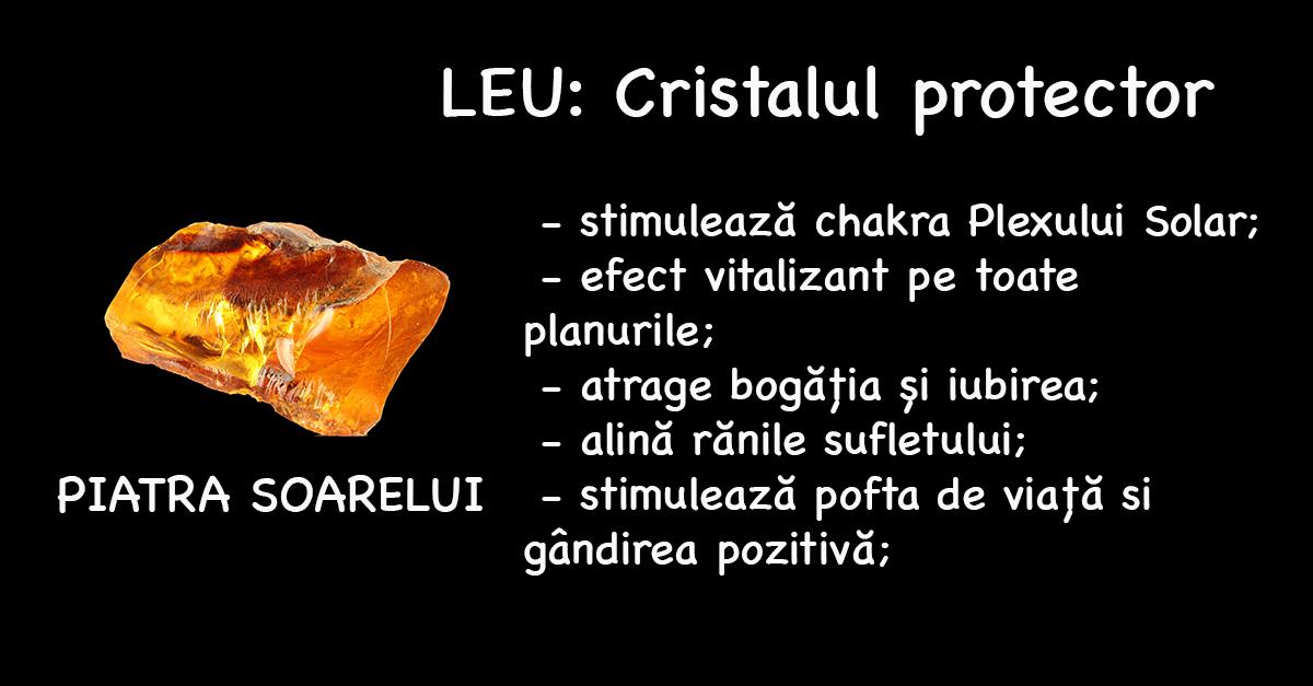 cristalul norocos protector pentru zodia leu piatra soarelui efecte