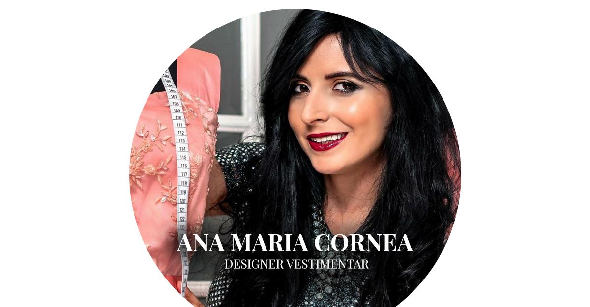 Ana Maria Cornea, designer vestimentar