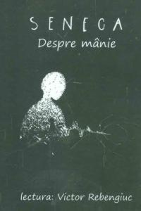Audiobook Seneca Despre manie