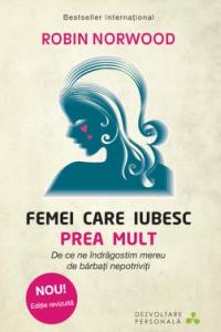 Carti motivationale: Femei care iubesc prea mult